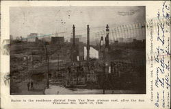 The San Francisco Fire of 1906 - Ruins In The Residence District