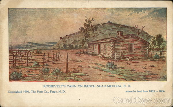 Roosevelt's Cabin on Ranch Near Medora, N.D North Dakota