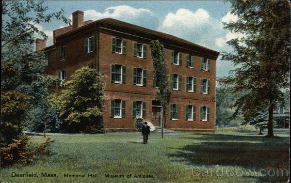 Memorial Hall, Museum of Antiques Deerfield Massachusetts