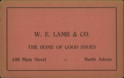 W. E. Lamb & Co., The Home of Good Shoes