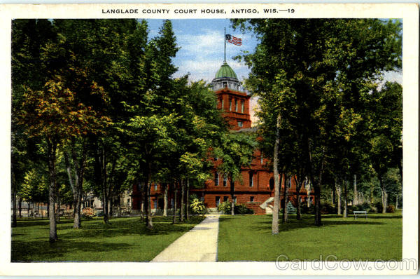 Langlade County Court House Antigo Wisconsin