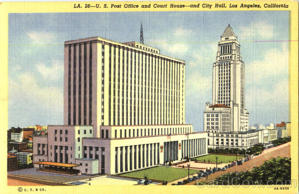 U. S. Post Office And Court House And City Hall Los Angeles California