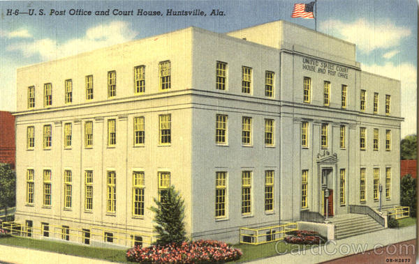 U. S. Post Office And Court House Huntsville Alabama