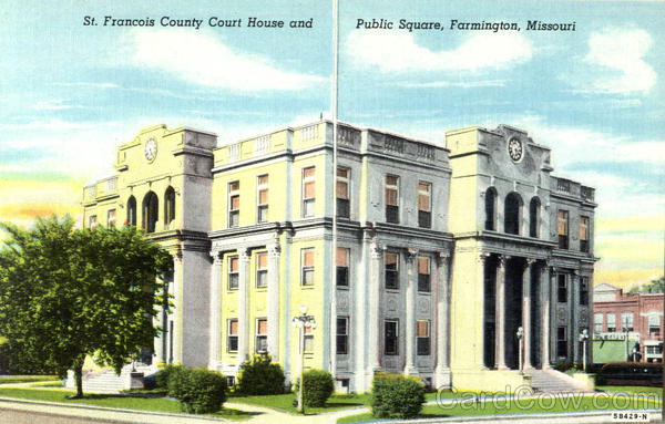 St. Francois County Court House And Public Square Farmington Missouri