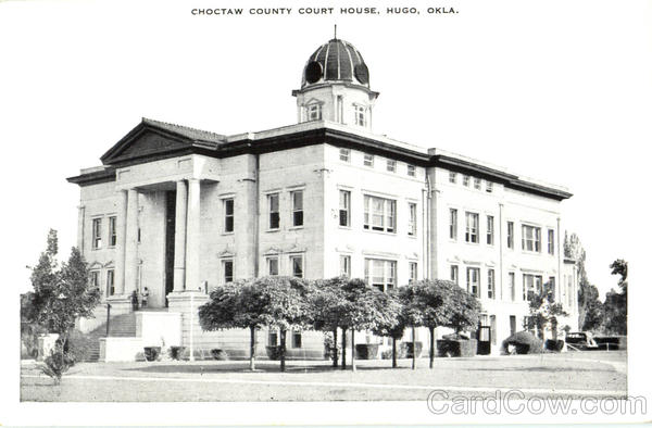 Choctaw County Court House Hugo Oklahoma