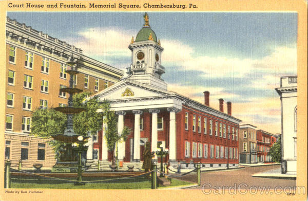 Court House And Fountain Memorial Square Chambersburg Pennsylvania