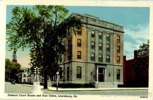 Federal Court House And Post Office Lewisburg Pennsylvania