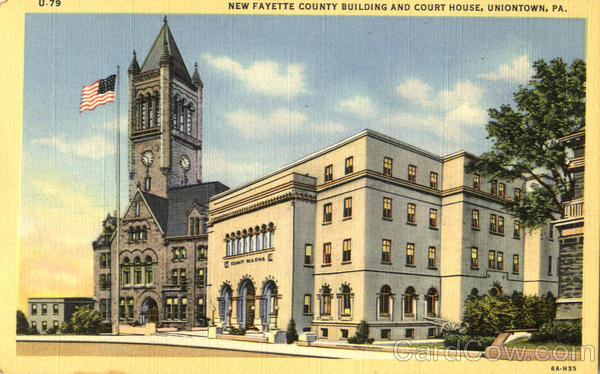New Fayette County Building And Court House Uniontown Pennsylvania