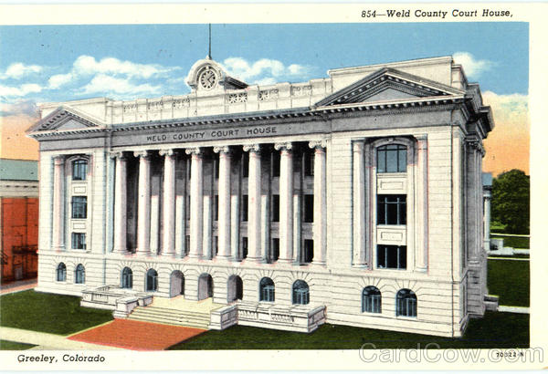 Weld County Court House Greeley Colorado