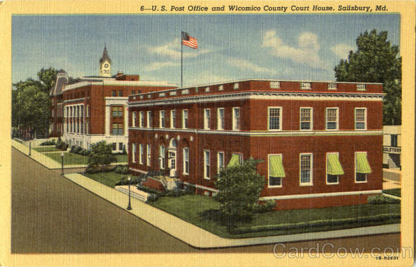 U. S. Post Office And Wicomico County Court House Salisbury Maryland