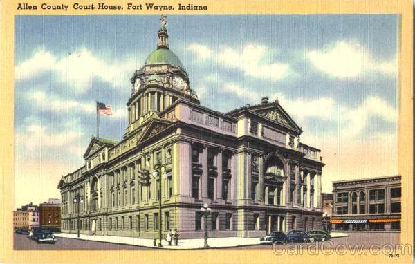 Allen County Court House Fort Wayne Indiana