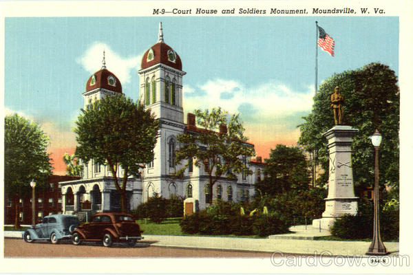 Court House And Soldiers Monument Moundsville West Virginia