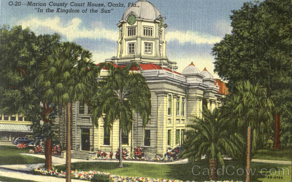 Marion County Court House Orcala Florida