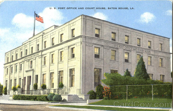U. S. Post Office And Court House Baton Rouge Louisiana