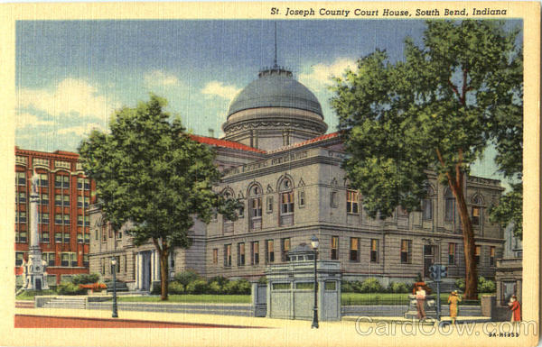 St. Joseph County Court House South Bend Indiana