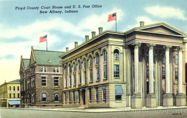 Floyd County Court House And U. S. Post Office New Albany Indiana