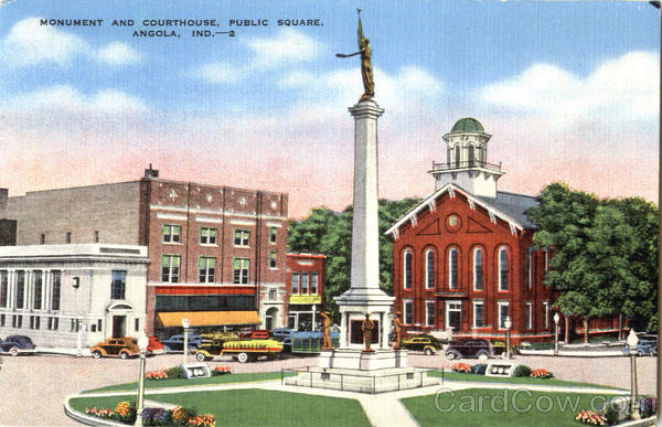 Monument And Courthouse, Public Square Angola Indiana