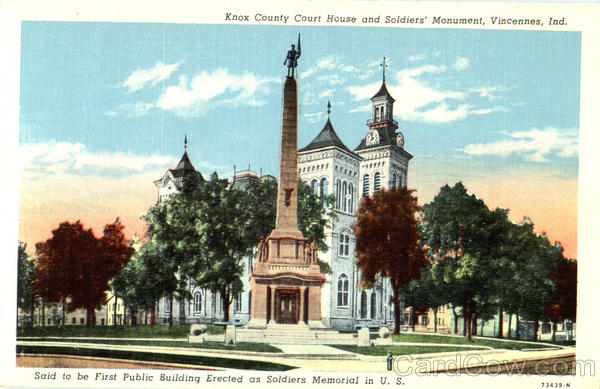 Knox County Court House And Soldiers Monument Vincennes Indiana
