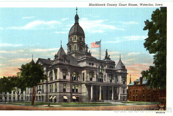 Blackhawk County Court House Waterloo Iowa