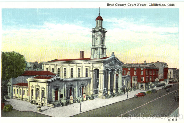 Ross County Court House Chillicothe Ohio