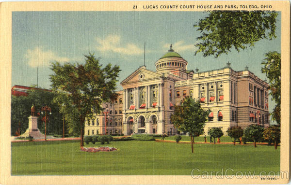 Lucas County Court House And Park Toledo Ohio
