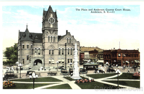 The Plaza And Anderson County Court House South Carolina
