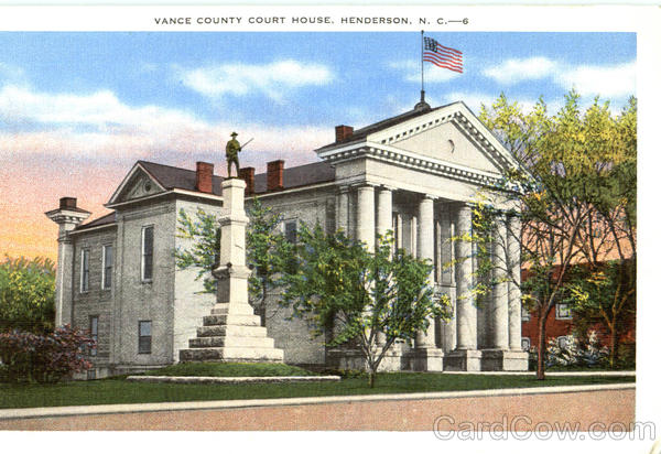Vance County Court House Henderson North Carolina