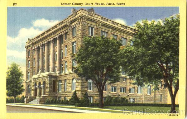 Lamar County Court House Paris, TX