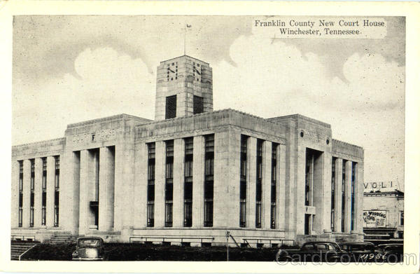 Franklin County New Court House Winchester Tennessee