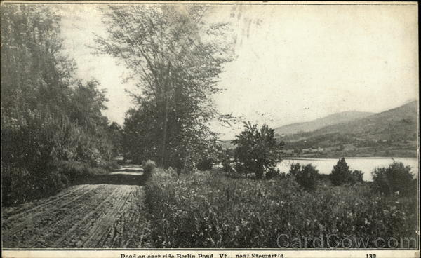 Road on East Side of Berlin Pond Vt., Near Stewart's Vermont