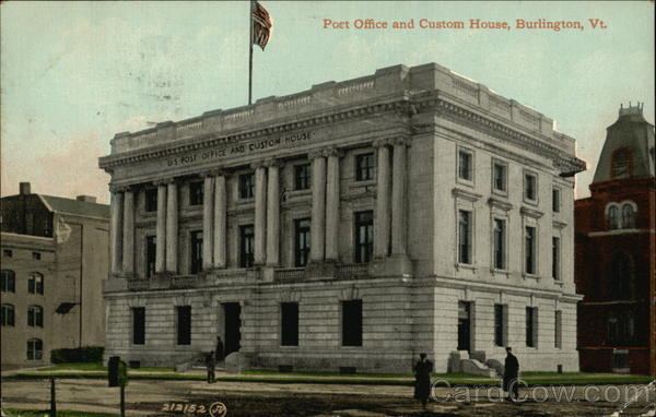 Post Office and Custom House Burlington Vermont