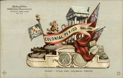 Float - Title Car: Colonial Period