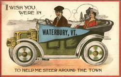 I Wish you Were in Waterbury, Vt., to Help me Steer Around the Town