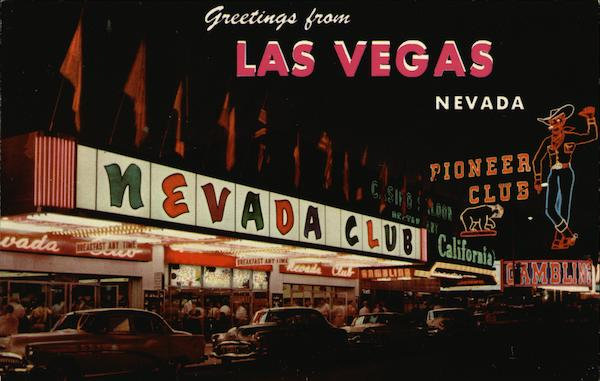 Greetings from Las Vegas Nevada, Nevada Club