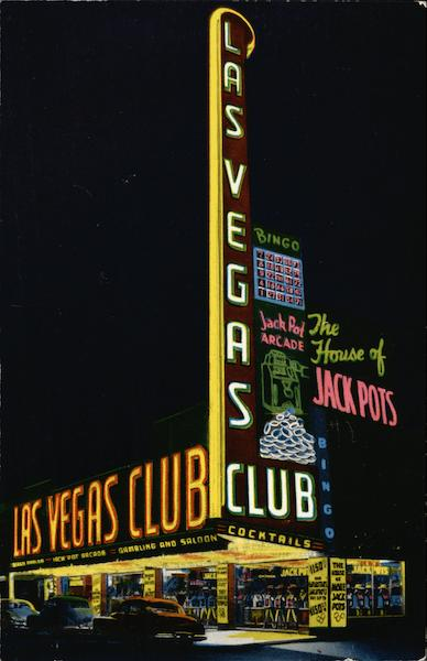 The Largest Sign West of Chicago, The House of Jackpots Las Vegas Nevada