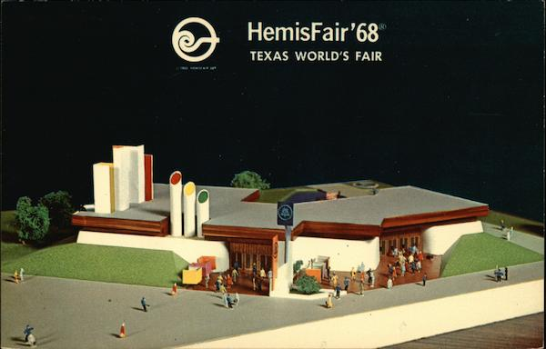 HemisFair'68 - Texas World's Fair San Antonio