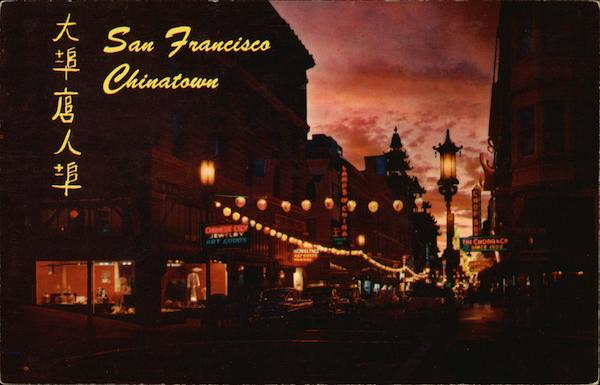A Night in Exotic Chinatown San Francisco California
