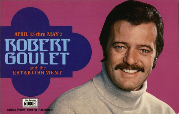 Robert Goulet and the Establishment at the Circus Room Theater Restaurant