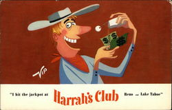 """I Hit the Jackpot at Harrah's Club"""