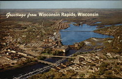 Greetings from Wisconsin Rapids, Wisconsin Postcard