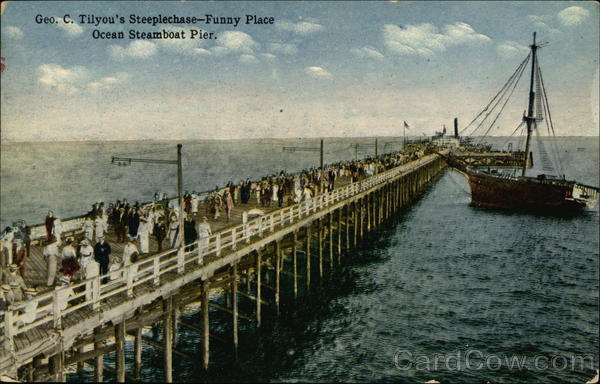 Geo. C. Tilyou's Steeplechase-Funny Place Ocean Steamboat Pier Coney Island New York