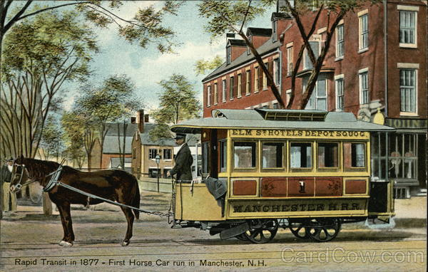 Rapid Transit in 1877 - First Horse Car run in Manchester New Hampshire