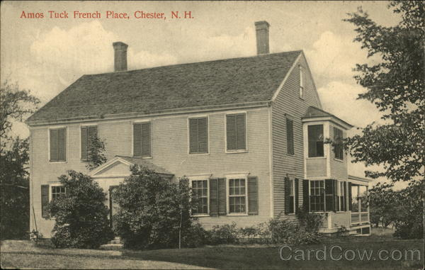 Amos Tuck French Place Chester New Hampshire