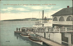 "Steamer ""Mt. Washington"" at the Wharf, The Weirs"