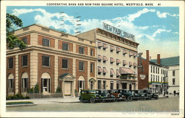 Cooperative Bank and New Park Square Hotel Westfield Massachusetts