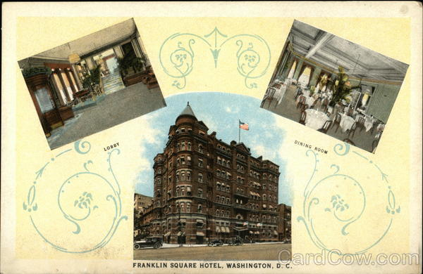 Franklin Square Hotel Washington District of Columbia