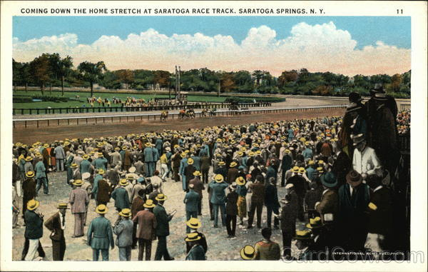 Saratoga Race Track - Coming Down the Home Stretch Saratoga Springs New York