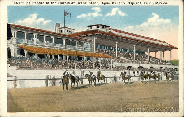 Agua Caliente - Parade of the Horses at Grand Stand Tijuana Mexico