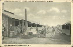 "Mess Hall and Company Street Showing ""Kitchen Police"" at Work - Camp Wadsworth"