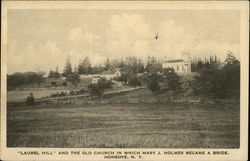 Laurel Hill and the Old Church in Which Mary J. Holmes Became a Bride